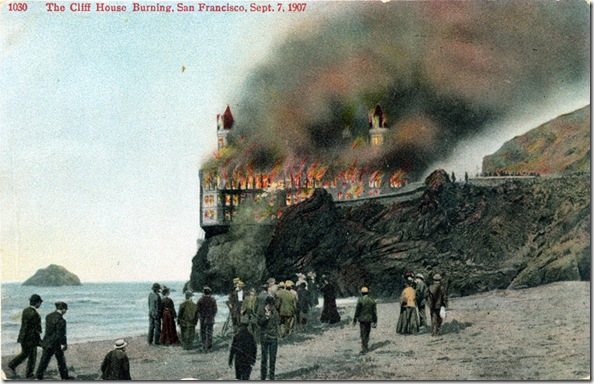 The_Cliff_House_Burning_San_Francisco_Sept_7_1907_1030